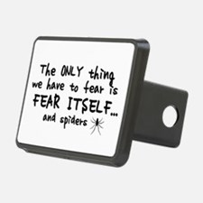 Fear itself and spiders Hitch Cover