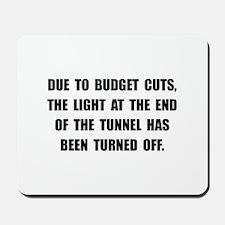 Budget Cuts Mousepad