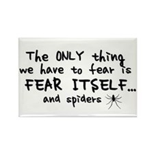 Fear itself and spiders Rectangle Magnet