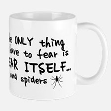 Fear itself and spiders Small Small Mug