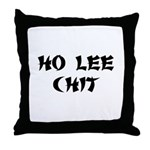 Ho Lee Chit Throw Pillow