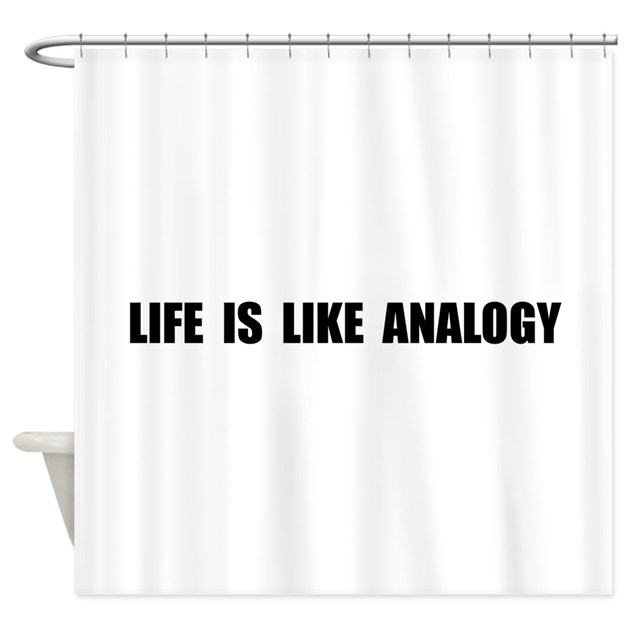 life like analogy shower curtain by theteeroom. Black Bedroom Furniture Sets. Home Design Ideas
