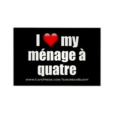 """Love Menage a Quatre"" Rectangle Magnet"