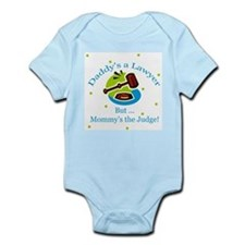 Daddy Lawyer but Mommy Judge Baby Body Suit