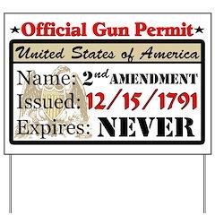 """Official Gun Permit"" Yard Sign"