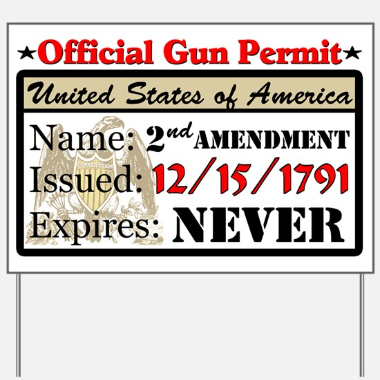 """Official Gun Permit"" Yard Sign"