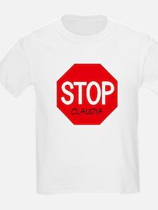 Stop Claudia Kids T-Shirt