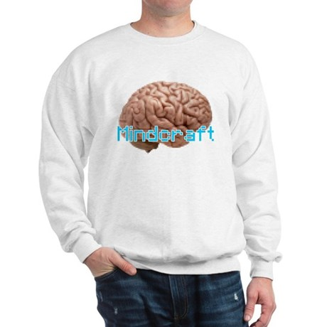 Mindcraft, the game of minds. Sweatshirt