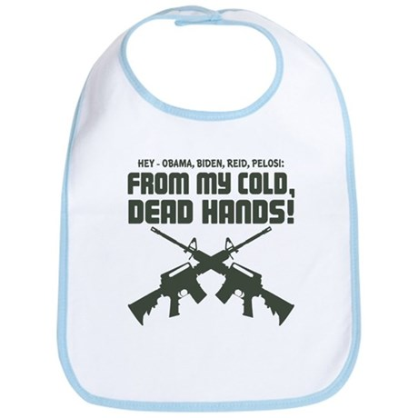 From My Cold Dead Hands! Bib