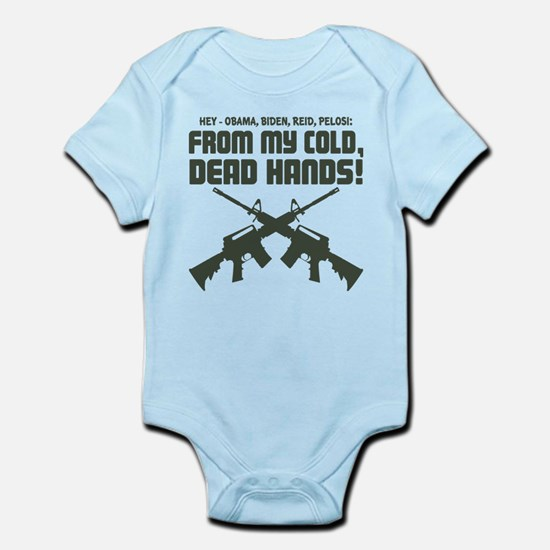 From My Cold Dead Hands! Infant Bodysuit