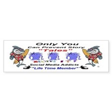 Only YOU Tales Bumper Sticker