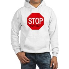 Stop Destiney Hoodie Sweatshirt