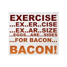 Exercise bacon Throw Blanket