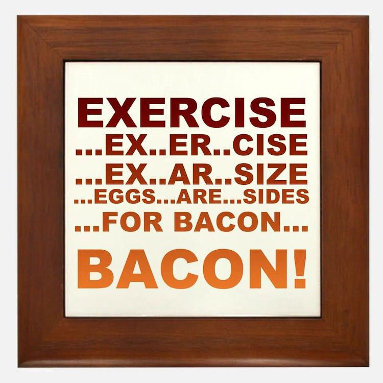 Exercise bacon Framed Tile
