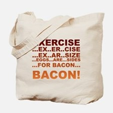 Exercise bacon Tote Bag