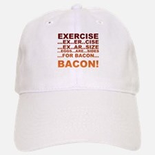 Exercise bacon Baseball Baseball Cap