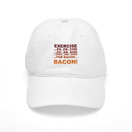Exercise bacon Cap