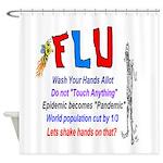 Flu Epidemic-Pandemic? Shower Curtain