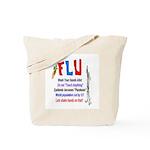 Flu Epidemic-Pandemic? Tote Bag