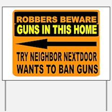 GUN SIGN Yard Sign