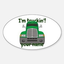 Personalized Im Truckin Decal