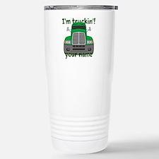 Personalized Im Truckin Stainless Steel Travel Mug