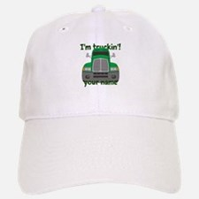 Personalized Im Truckin Baseball Baseball Cap