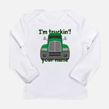 Personalized Im Truckin Long Sleeve Infant T-Shirt