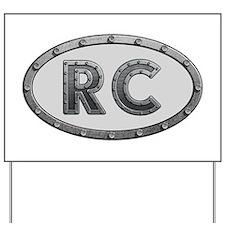 RC Metal Yard Sign