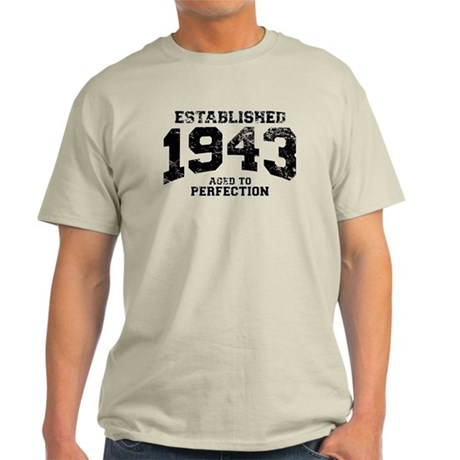 Established 1943 - Aged to perfection Light T-Shir