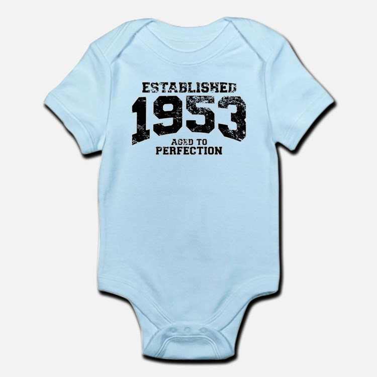 Established 1953 - Aged to perfection Infant Bodys