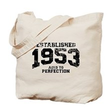 Established 1953 - Aged to perfection Tote Bag
