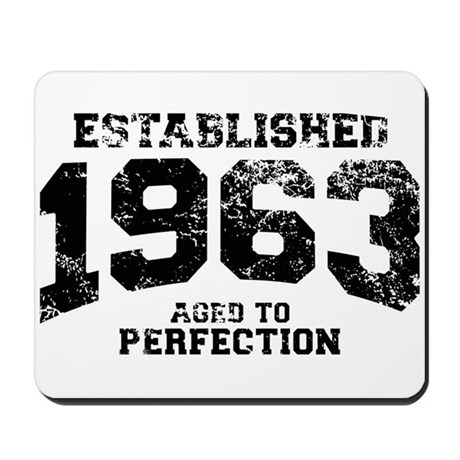 Established 1963 - Aged to perfection Mousepad