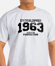 Established 1963 - Aged to perfection T-Shirt