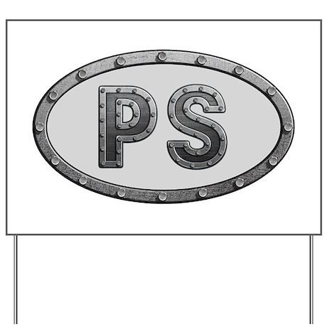 PS Metal Yard Sign