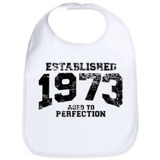 Established 1973 - Aged to perfection Bib