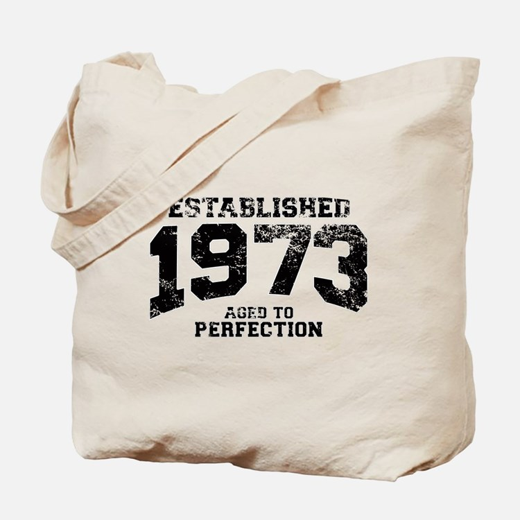 Established 1973 - Aged to perfection Tote Bag