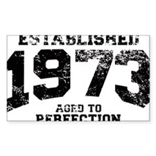 Established 1973 - Aged to perfection Decal