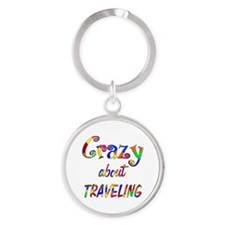 Crazy About Traveling Round Keychain
