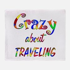 Crazy About Traveling Throw Blanket