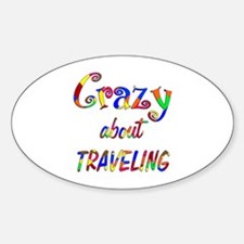 Crazy About Traveling Sticker (Oval)