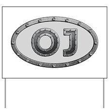 OJ Metal Yard Sign