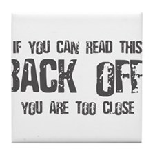 If you can read this back off! Tile Coaster