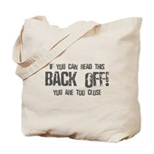 If you can read this back off! Tote Bag