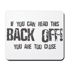 If you can read this back off! Mousepad