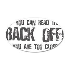 If you can read this back off! Wall Decal
