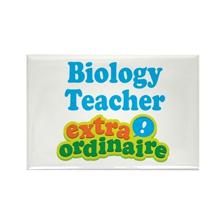 Biology Teacher Extraordinaire Rectangle Magnet