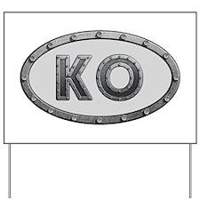 KO Metal Yard Sign