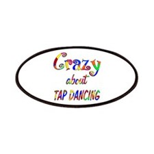 Crazy About Tap Dancing Patches