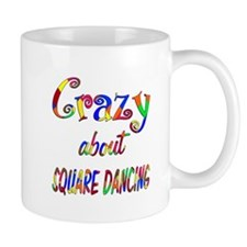 Crazy About Square Dancing Mug